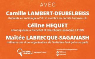 Affichette sur fond orange, la couleur du parti Québec solidaire. Le nom des trois conférencières en grandes lettres blanches. Logo de QS suivi des mots Université Laval. Facebook et Twitter: qsulaval