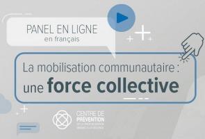 Affiche sur fond gris nuageux : Panel en ligne en français. Logo du Centre de prévention... soit quatre cercles superposés et rejoints ou unifiés au milieu.