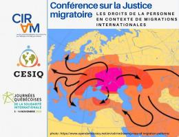 Affiche carrée : Conférence sur la Justice migratoire. Carte colorée de l'Europe et du Moyen-Orient avec des flèches indiquant les flux migratoires humains. Logo: CIRAM, CESIQ, JQSI.