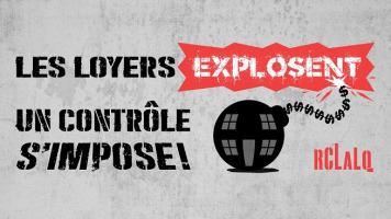 Affichette horizontale de la campagne « Les loyers explosent, un contrôle s'impose ! ». Dessin d'une bombe noire, mais ressemblant à une maison (porte et fenêtres) et une mèche à feu en signe de dollars. - signée RCLALQ